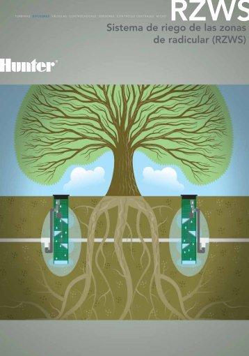 Sistema de riego de las zonas de radicular (RZWS) - Hunter Industries