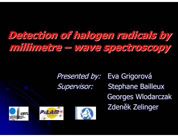 Detection of halogen radicals by millimetre – wave spectroscopy