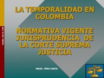 LA TEMPORALIDAD EN COLOMBIA NORMATIVA ... - AP Legis