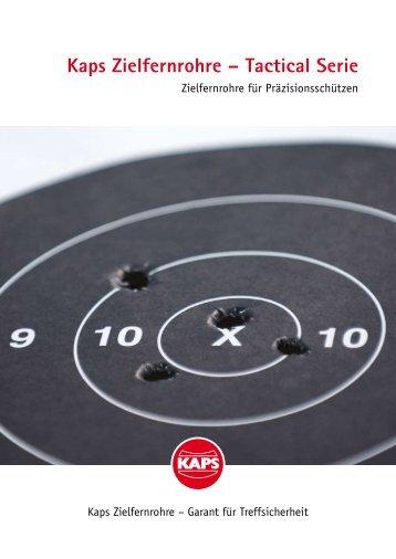 Kaps Zielfernrohre – Tactical Serie - Kaps Optik GmbH