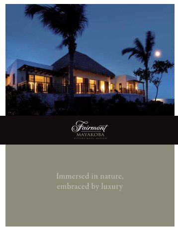Immersed in nature, - Fairmont Hotels & Resorts