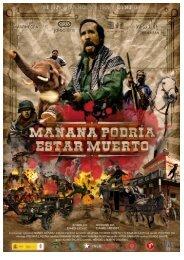 Press Book Mañana Podría Estar Muerto - Festival de Cine de ...