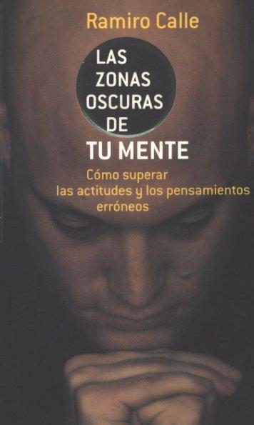 Libro – Ramiro Calle – Las zonas oscuras de tu mente