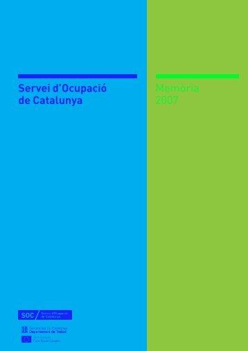 SOC_Memoria_2007 - Servei d'Ocupació de Catalunya