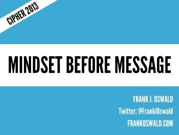 MINDSET BEFORE MESSAGE