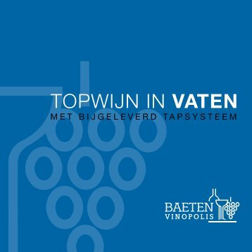 TOPWIJN IN vATEN - Baeten Vinopolis