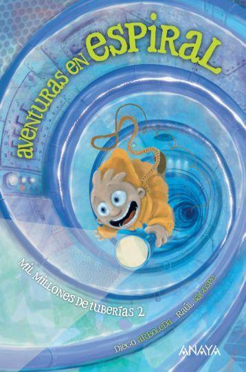 Aventuras en espiral - Anaya Infantil y Juvenil
