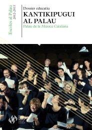 Kantikipugui al Palau - dossier - Palau Música Catalana