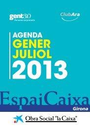 Agenda EspaiCaixa Girona gener - juliol (PDF, 993 KB)
