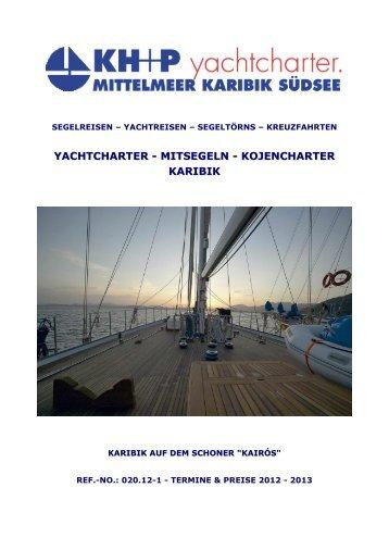 """Yachtcharter: Mitsegeln - Karibik auf dem Schoner """"Kairós"""" - KH+P ..."""
