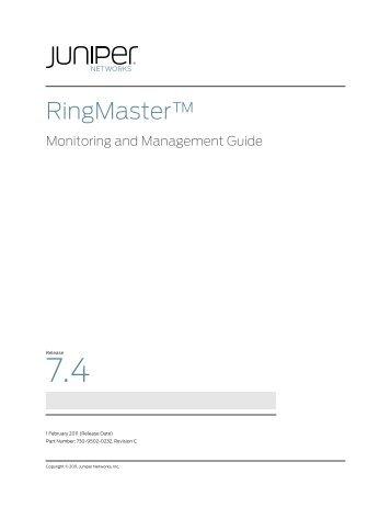 RingMaster Management Guide - Juniper Networks