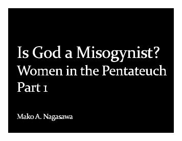 Is God a Misogynist? Women in the Pentateuch (ppt part 1