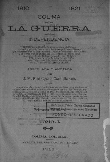 Colima y la guerra de Independencia - Centenarios UNAM