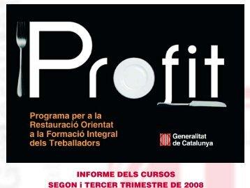 INFORME DELS CURSOS SEGON i TERCER TRIMESTRE DE 2008