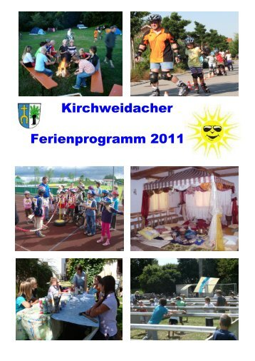 Das Ferienprogramm ist für alle Kinder aus Kirchweidach