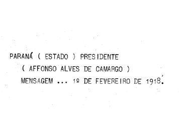 Mensagem 1918, presidente - Arquivo Público do Paraná