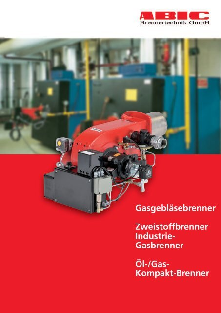 G a sg e b lä se b re n n e r - ABIC Brennertechnik Gmbh
