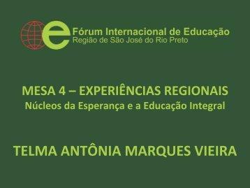 Núcleos da Esperança e a Educação Integral - Fórum Internacional ...