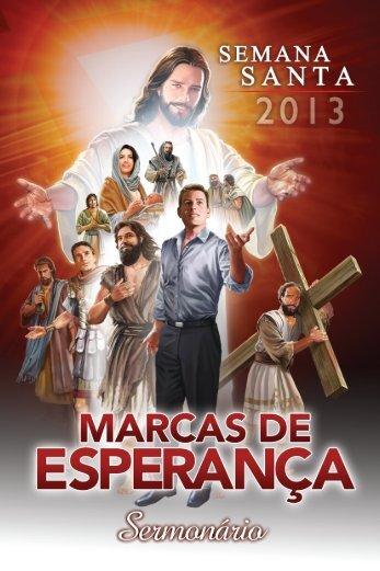 SEMANA SANTA 2013 - MARCAS DE ESPERANÇA - UNeB
