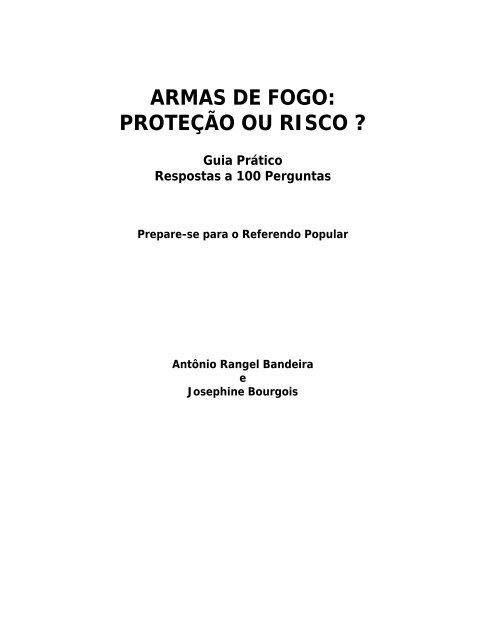 05f6f62c36 Armas de Fogo: proteção ou risco? - Marcos Rolim