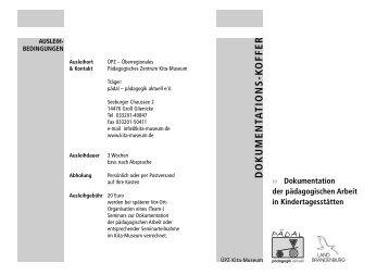 Infokoffer zur Dokumentation pädagogischer Arbeit in ... - Kita-Museum