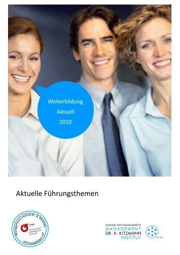 Aktuelle Führungsthemen - Management-Institut Dr. A. Kitzmann