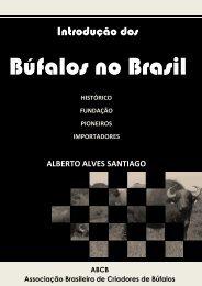 Introdução dos Búfalos no Brasil - Associação Brasileira de ...