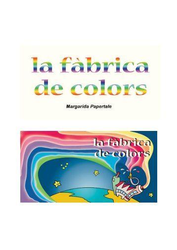 la fabrica dels colors - WebQuest UB