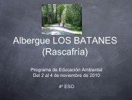 Albergue LOS BATANES (Rascafría) - Colegio Sagrada Familia