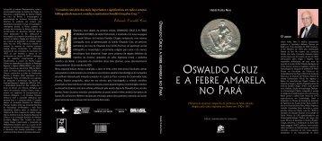 OSWALDO CRUZ E A FEBRE AMARELA NO PARÁ - Governo do ...