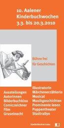 10. Aalener Kinderbuchwochen 3.3. bis 20.3.2010 - Stadt Aalen
