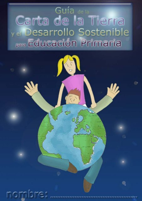 Guía de la Carta de la Tierra y el Desarrollo Sostenible
