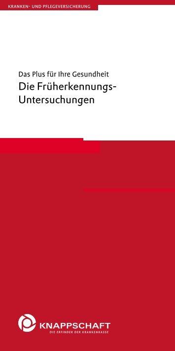 Die Früherkennungs-Untersuchungen (PDF/133 KB) - Knappschaft