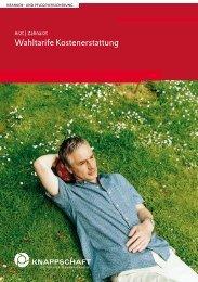 Wahltarife Kostenerstattung Arzt/Zahnarzt (PDF/316 KB) - Knappschaft