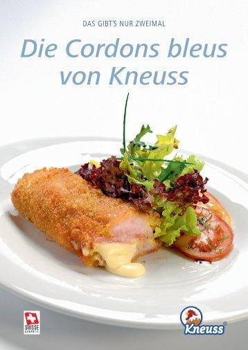 Die Cordons bleus von Kneuss
