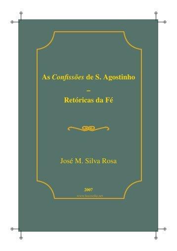 As Confissões de Santo Agostinho. Retóricas da Fé - LusoSofia