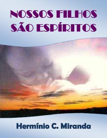 NOSSOS FILHOS SÃO ESPÍRITOS - Comunidades