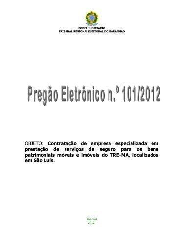 PREGÃO ELETRÔNICO 101 - Seguro Predial - Tribunal Regional ...