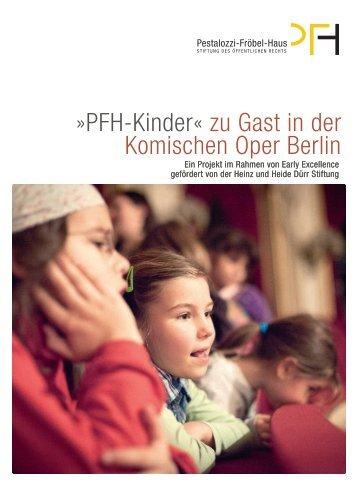 PFH-Kinder zu Gast in der Komischen Oper Berlin - BROSCHUERE ...