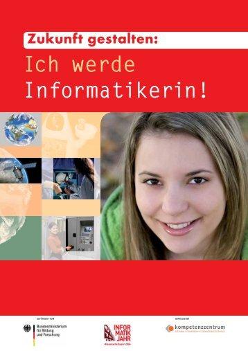 """Broschüre """"Zukunft gestalten: Ich werde Informatikerin!"""""""