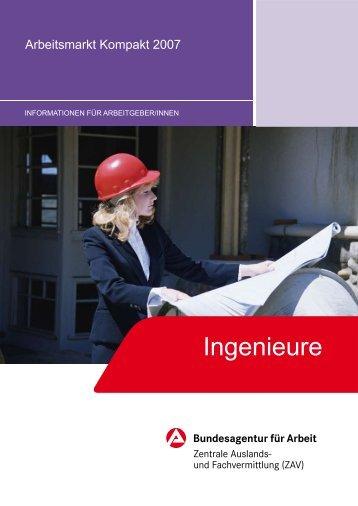 Arbeitsmarkt kompakt 2007 AG: Ingenieure