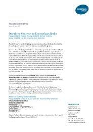 Presseinformation zum Download (60 KB) - Konzerthaus Berlin