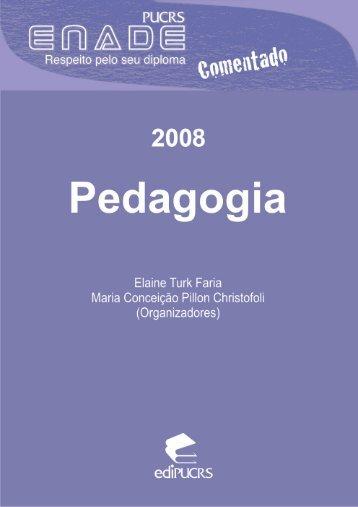 ENADE Comentado 2008: Pedagogia - pucrs