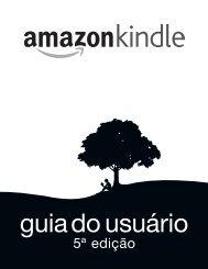 GUIA DO USUÁRIO DO KINDLE 5a EDIÇÃO - Amazon Web Services