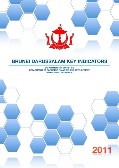 BRUNEI DARUSSALAM KEY INDICATORS - The Brunei Economic