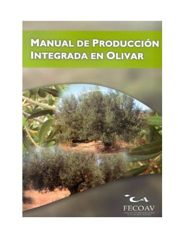 manual de producción integrada en olivar 2.004