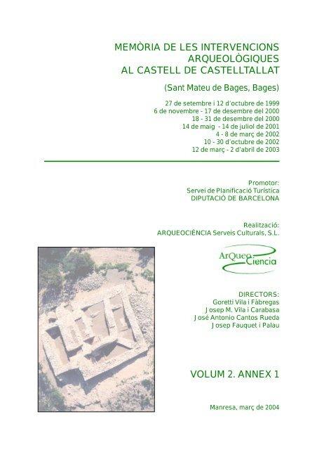 Memòria de les intervencions al Castell de Castelltallat. Vòlum II