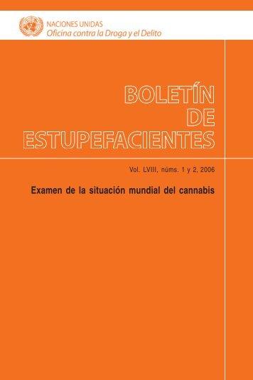 boletín de estupefacientes - United Nations Office on Drugs and Crime