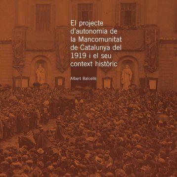 El projecte d'autonomia de la Mancomunitat de Catalunya del 1919 i ...