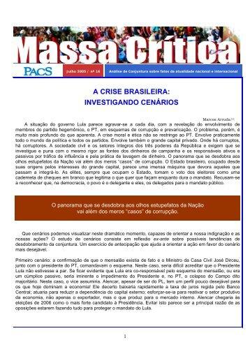 A CRISE BRASILEIRA: INVESTIGANDO CENÁRIOS - PACS